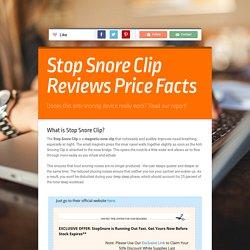 Stop Snore Clip Reviews