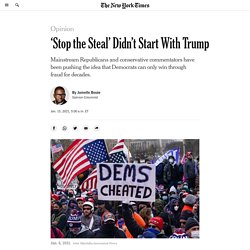 'Stop the Steal' Didn't Start With Trump
