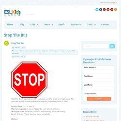 Stop The Bus - ESL Kids Games : ESL Kids Games