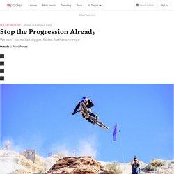 Stop the Progression Already