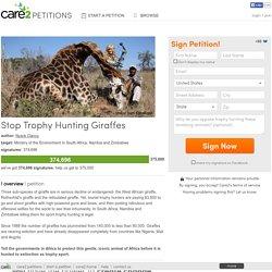 Stop Trophy Hunting Giraffes