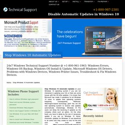 Stop Windows 10 Automatic Updates-800-987-2301