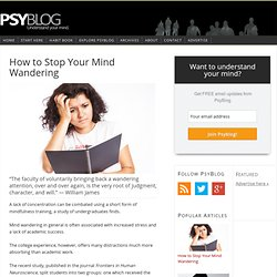 How to Stop Your Mind Wandering