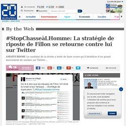#StopChasseàLHomme: La stratégie de riposte de Fillon se retourne contre lui sur Twitter
