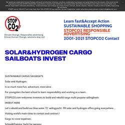 STOPCO2.com — SOLAR&HYDROGEN CARGO SAILBOATS INVEST