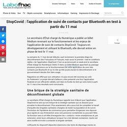 StopCovid : l'application de suivi de contacts par Bluetooth en test à partir du 11 mai