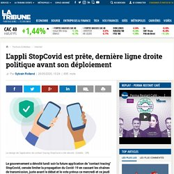 L'appli StopCovid est prête, dernière ligne droite politique avant son déploiement