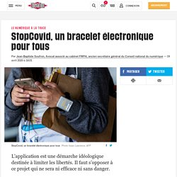 StopCovid, un bracelet électronique pour tous
