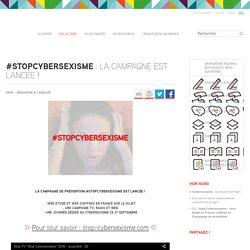 #StopCybersexisme : la campagne est lancée !