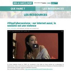 #StopCybersexisme : sur internet aussi, le sexisme est une violence