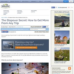The Stopover Secret: How to Get More From Any Trip