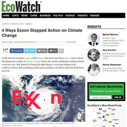 4 Ways Exxon Stopped Action on Climate Change