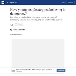 Have young people stopped believing in democracy? – RSA Journal