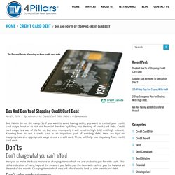 Dos And Don'ts of Stopping Credit Card Debt