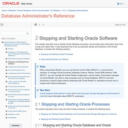 Stopping and Starting Oracle Software