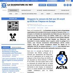 Stoppons la censure du Net aux US avant qu'ACTA ne l'impose en Europe