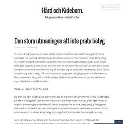 Den stora utmaningen att inte prata betyg – Hård och Kideborn.