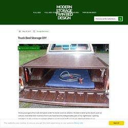 Truck Bed Storage DIY — Modern Storage Twin Bed Design : Advantages Homemade Truck Bed Storage