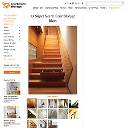 13 Super Secret Stair Storage Ideas