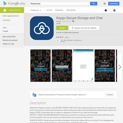 Keygo-Secure Storage and Chat – Applications Android sur Google Play