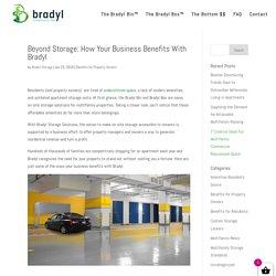 Beyond Storage: How Your Business Benefits With Bradyl