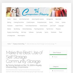Make the Best Use of Self Storage Community Storage