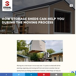 How Storage Sheds Can Help You During The Moving Process