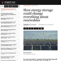 How Energy Storage Could Change Everything about Renewables