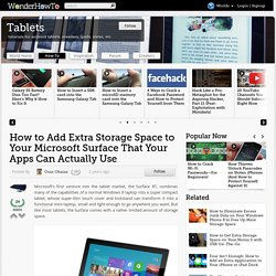 How to Add Extra Storage Space to Your Microsoft Surface That Your Apps Can Actually Use « Tablets