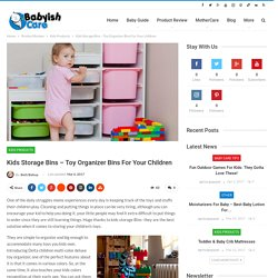 Kids Storage Bins - Toy Organizer Bins For Your children