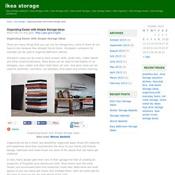 ikea storage Organizing Easier with Simple Storage Ideas