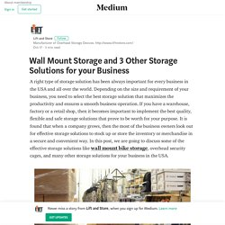 Wall Mount Storage and 3 Other Storage Solutions for your Business