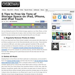 6 Tips to Free Up Tons of Storage Space on iPad, iPhone, and iPod Touch