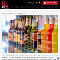 Best Liquor storage ideas and suggestions in Waterbury, CT