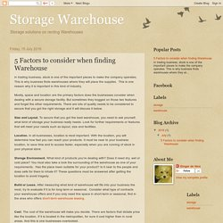 Storage Warehouse: 5 Factors to consider when finding Warehouse