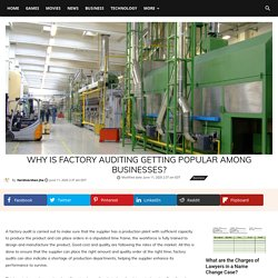 Why Is Factory Auditing Getting Popular Among Businesses?