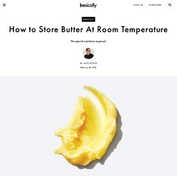 How to Store Butter At Room Temperature