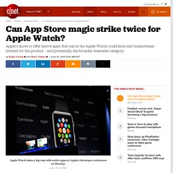 Can App Store magic strike twice for Apple Watch?