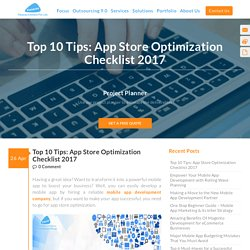 Top 10 Tips: App Store Optimization Checklist 2017