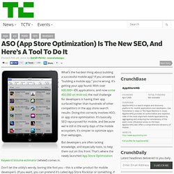 ASO (App Store Optimization) Is The New SEO, And Here's A Tool To Do It