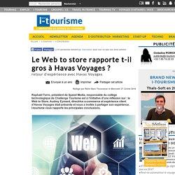 Le Web to store rapporte t-il gros à Havas Voyages ?