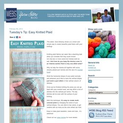 WEBS Yarn Store Blog » Tuesday's Tip: Easy Knitted Plaid