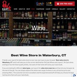 Best Wine Store in Waterbury, CT