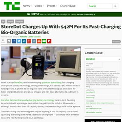 StoreDot Charges Up With $42M For Its Fast-Charging Bio-Organic Batteries