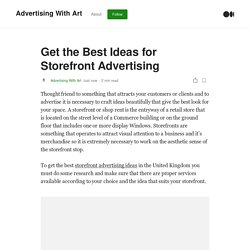 Get the Best Ideas for Storefront Advertising