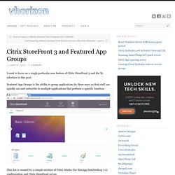 Citrix StoreFront 3 and Featured App Groups
