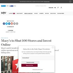 Macy's to Shut 100 Stores and Invest Online