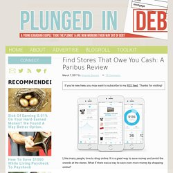 Find Stores That Owe You Cash: A Paribus Review - Plunged in Debt
