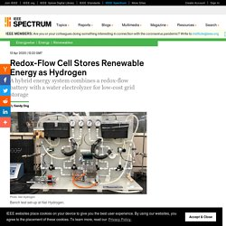 Redox-Flow Cell Stores Renewable Energy as Hydrogen
