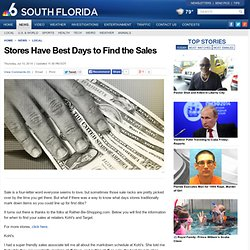 Stores Have Best Days to Find the Sales